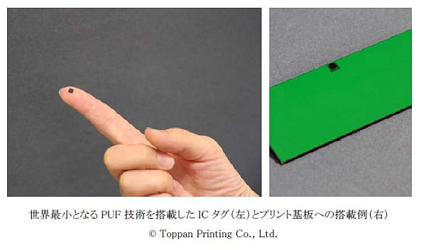 凸版印刷と村田製作所、PUF 技術を搭載した世界最小の IC タグを開発