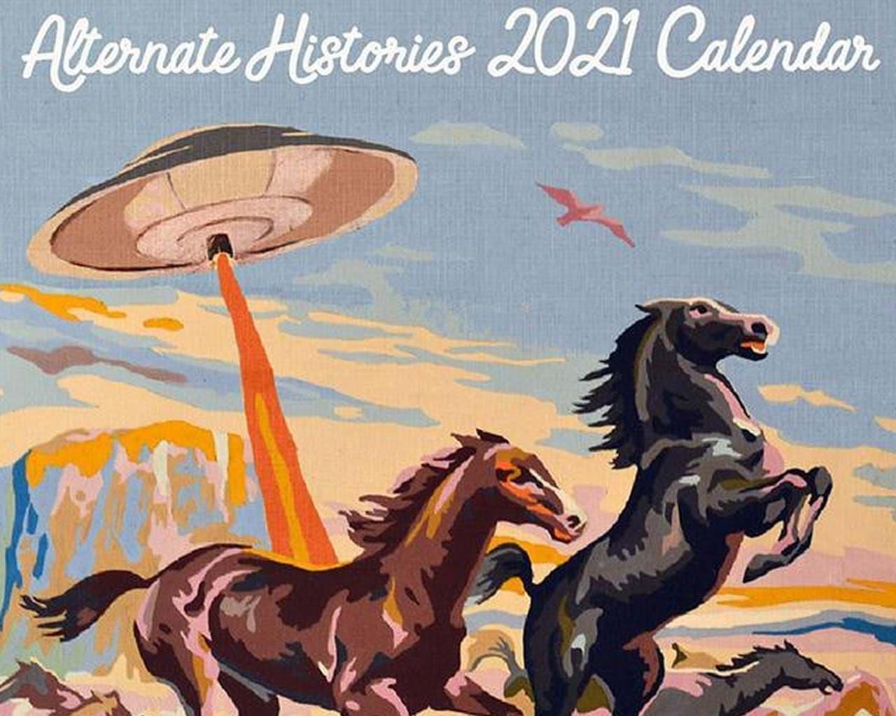 3月はUFO襲来! SF好きにおススメしたいカレンダー「2021 Alternate Histories」